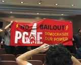 No PG&E Bailout—Democratize Our Power