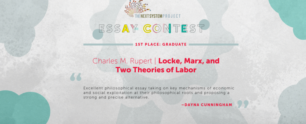 next system project essay competition locke marx and two theories of labor
